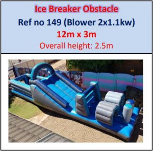 #149 Ice Breaker Obstacle